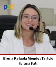 Vereadora Bruna Rafaela Mendes Talácio – PSD