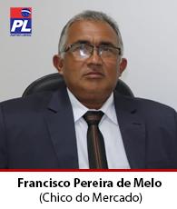 Vereador Francisco Pereira de Melo – PL